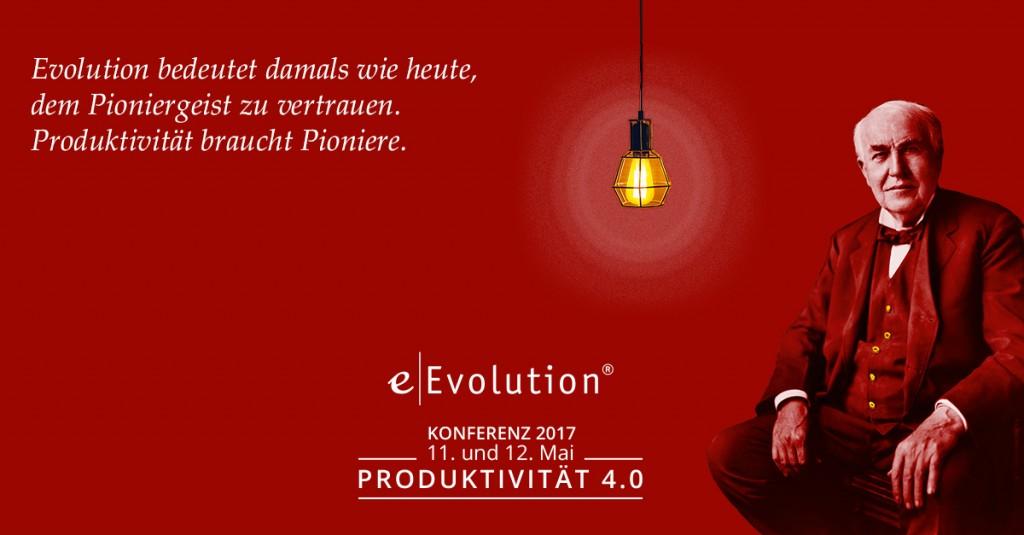 eEvolution Konferenz 2017 - Produktivität 4.0